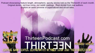 Thirteen Podcast
