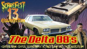 The Delta 88's